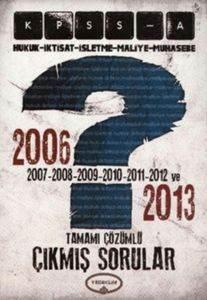Yediiklim KPSS-A 2006-2013 Tamamı Çözümlü Çıkmış Sorular