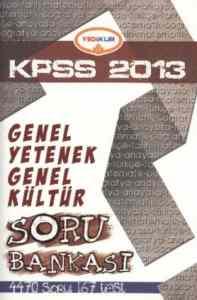KPSS 2013 G.Yetenek G.Kültür Soru Bankası