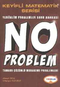Yediiklim Keyifli Matematik No Problem Tamamı Çözümlü Muhakeme Problemleri 2013