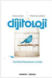 Dijitoloji (Yeni Nesil Pazarlama ve Satış)