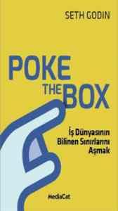 Poke The Box (İş Dünyasının Bilinen Sınırlarını Aşmak)