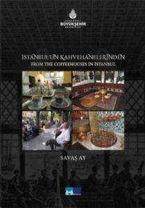 İstanbul'un Kahvehanelerinden - From the Coffeehouses in İstanbul