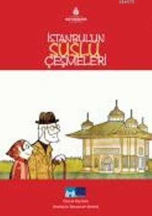 Istanbul'un Süslü Çesmeleri