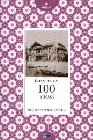 İstanbulun Yüzleri Serisi 58 İstanbulun 100 Binası