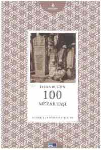 İstanbul'un Yüzleri Serisi-65: İstanbulun 100 Mesar Taşı