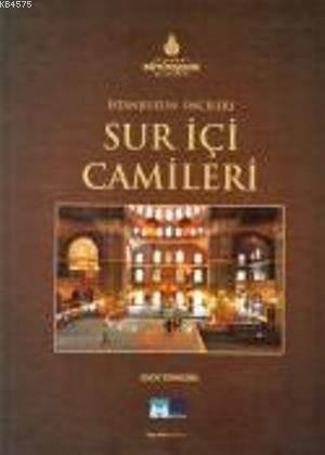 Istanbul'un Incileri - Sur Içi Camileri