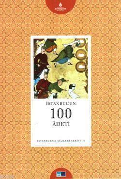 Istanbul'un 100 Adeti; Istanbul'un Yüzleri Serisi - 71