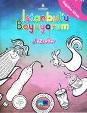 Istanbul'u Boyuyorum- Lezzetler