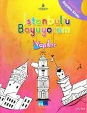 Istanbul'u Boyuyorum- Yapilar