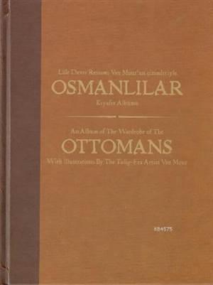 Osmanlilar Kiyafet Albümü; Lale Devri Ressami Van Mour'un Çizimleriyle