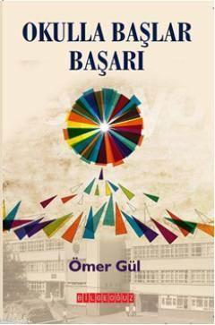 Okulla Baslar Basari