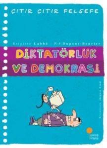 Çıtır Çıtır Felsefe 23 - Diktatörlük ve Demokrasi