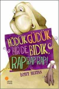 Hödük Güdük Bir De Bıdık Rap Rap Rap