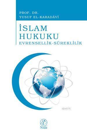 Islam Hukuku Evrensellik-Süreklilik