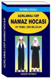 Resimli Dualı Açıklamalı Cep Namaz Hocası ve Temel Dini Bilgiler Mini Boy