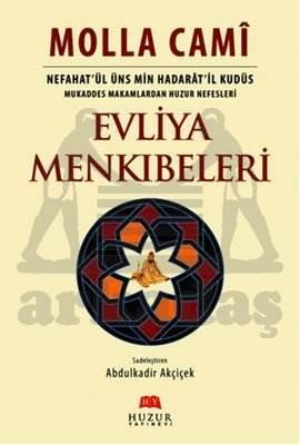 Evliya Menkıbeleri - Nefahat'ül Üns Min Hadarat'il Kudüs