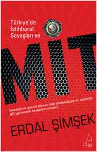 Türkiye'de İstihbarat Savaşları Ve Mit