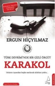 Karakol Türk Devrimi'nde Bir Gizli Örgüt