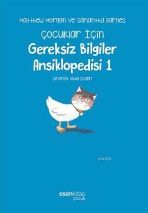 Çocuklar İçin Gereksiz Bilgiler Ansiklopedisi-1