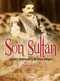 Son Sultan II. Abdülhamit