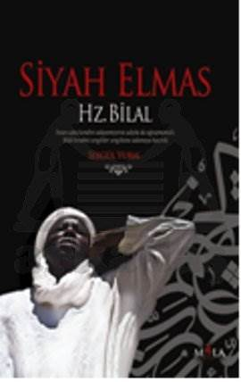 Siyah Elmas Hz. Bilal