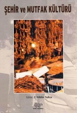 Sehir ve Mutfak Kültürleri