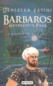 Denizler Fatihi Barbaros Hayreddin Paşa (Normal Boy)