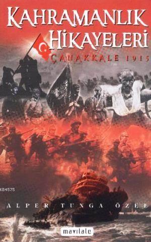 Kahramanlık Hikayeleri- Çanakkale 1915