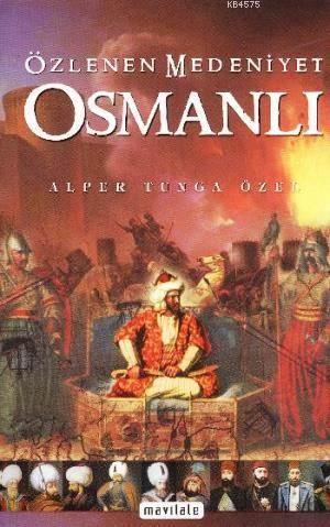 Özlenen Medeniyet Osmanlı (Normal Boy)