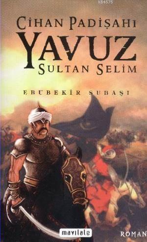 Cihan Padişahı Yavuz Sultan Selim (Normal Boy)
