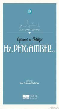 Eğitimci Ve Tebliğci Hz. Peygamber (SAS)