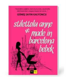 Stilettolu Anne ve Made in Barcelona Bebek