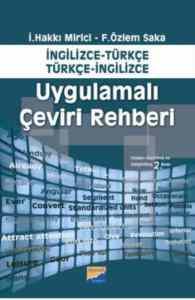 İngilizce-Türkçe , Türkçe-İngilizce Uygulamalı Çeviri Rehberi