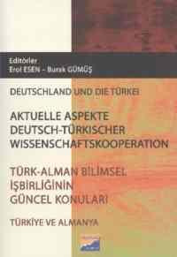 Türk Alman Bilimsel İşbirliğinin Güncel Konuları