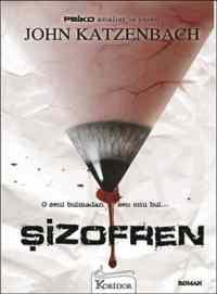 Şizofren (O Seni Bulmadan Sen Onu Bul)