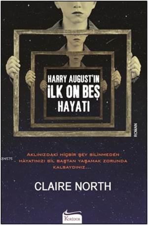 Harry August'ın İlk On Beş Hayatı