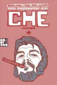 Yeni Başlayanlar İçin Che
