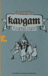 Kavgam-Adolf Hitler- Bir Dönemi Çizgilerle Hatirlamak