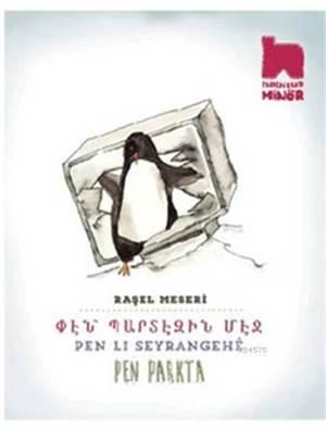 Pen Li Seyrangehê - Pen Parkta; Ermenice - Kürtçe - Türkçe