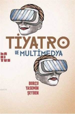 Tiyatro ve Multimedya