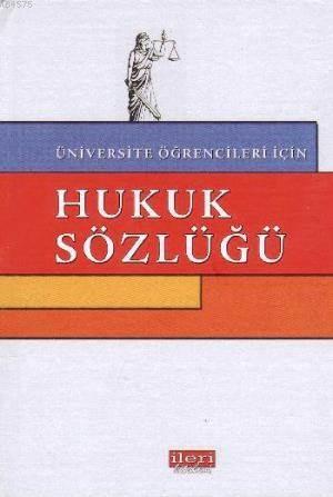 Üniversite Öğrencileri İçin Hukuk Sözlüğü
