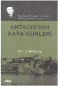 Antalyanın Kara Günleri
