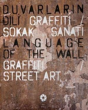 Duvarların Dili Grafiti