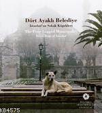 Dört Ayaklı Belediye; İstanbul'un Sokak Köpekleri
