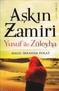 Aşkın Zamiri & Yusuf ile Züleyha