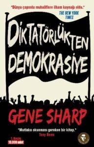 Diktatörlükten Demokrasiye Gezi Direnişinin İlham Kaynağı