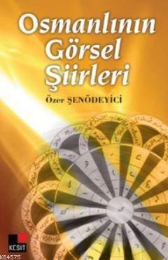 Osmanlı'Nın Görsel Şiirleri