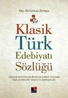 Klasik Türk Edebiyatı Sözlüğü