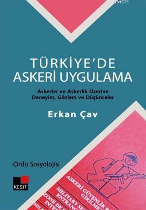 Türkiye'De Askeri Uygulama-Ordu Sosyolojisi