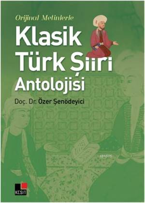 Klasik Türk Şiiri Antolojisi